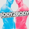 DJ Aron & Ming Ft. Beth Sacks - Body To Body (Well Sanchez Remix)