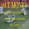 KNOW WAVE - Dj T Money Presents - Sailin The South 8