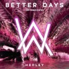 Hedley feat Alan Walker - Better Days (Jack Benjamin remix)
