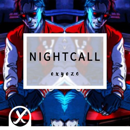Oxyoze - Nightcall