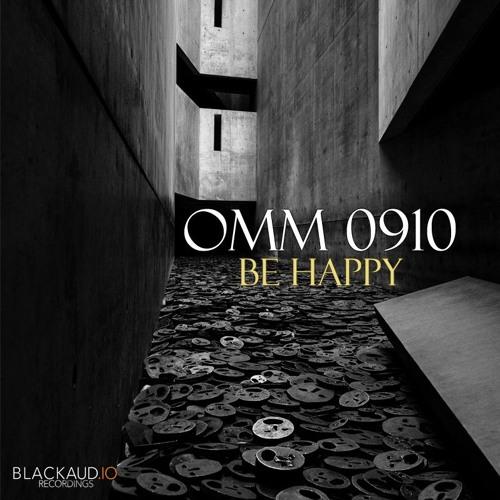 OMM 0910 - Be Happy