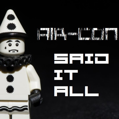 *FREE TRACK* - Air-Con - Said It All - 1.5k followers! THANK YOU!!
