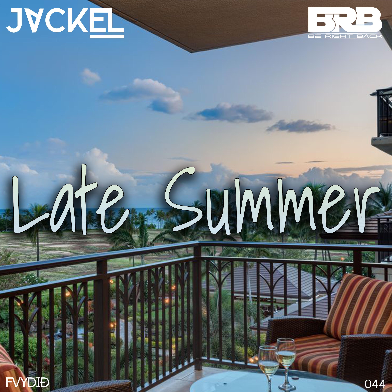 BRB & JackEL - Late Summer
