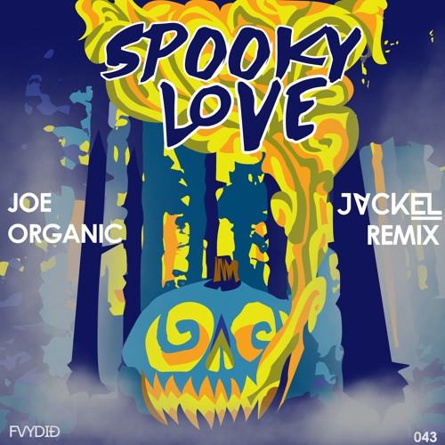 Joe Organic - Spooky Love (JackEL Remix)