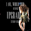 Beyoncé - Upgrade U (I Am... World Tour Studio Version)