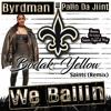 We Ballin Bodak Yellow Remix By Byrdman Ft Pallo Da Jiint Mp3