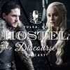 Ep 18: Who Deserves the Iron Throne? - Game of Thrones SE 7 Review | Hostel Discourse