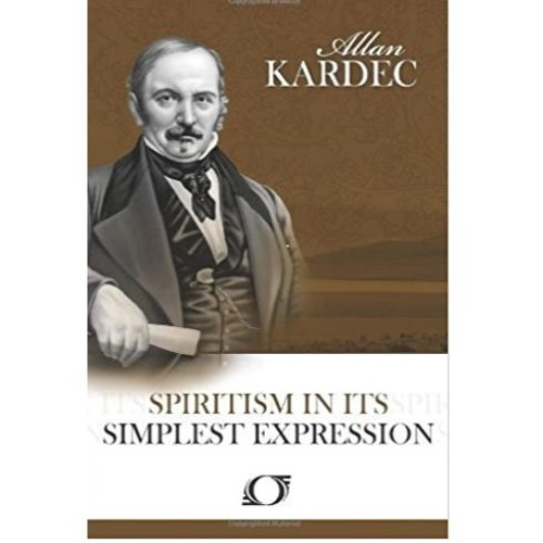 Spiritism in Its Simplest Expression (Audiobook)