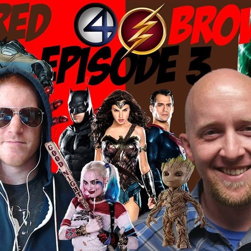 Red & Brown Podcast - Episode 3: Superhero Movies