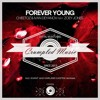 Cheetoz & Ivan Deyanov feat. Zoey Jones - Forever Young (Kvant Remix) FREE