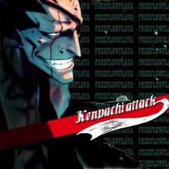 FREE FLOW FLAVA - Kenpachi Attack