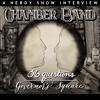 Nerdy Show Interview: Chamber Band - Time Traveling Through 36 Questions & Governor's Square