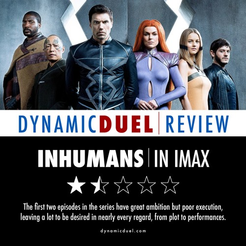 Inhumans in IMAX Review