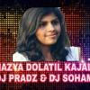 MAZYA DOLYATIL KAJAL (EDM MIX) DJ PRADZ   DJ SOHAM.mp3