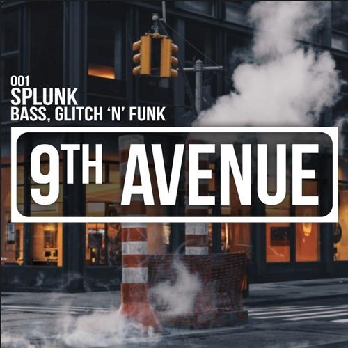 Splunk - Bass Glitch 'n' Funk *OUT NOW!!!!!*