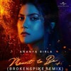 Ananya Birla-Meant to Be(BrokenSpike Remix)[FREE DOWNLOAD]