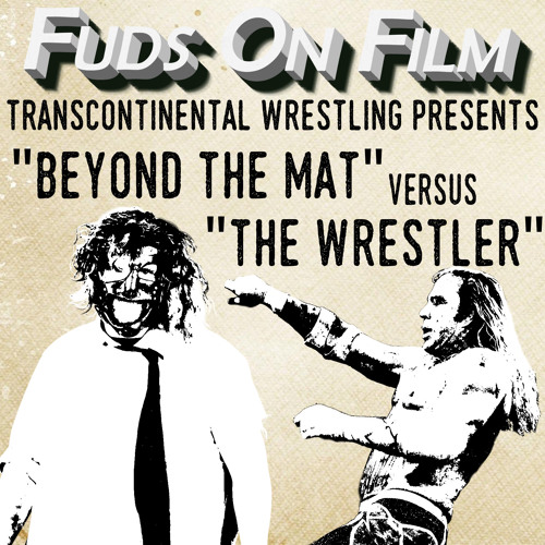 Beyond the Mat and The Wrestler