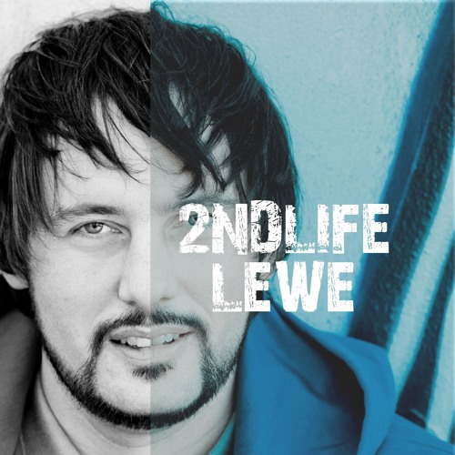 2nd Life - Lewe - Teaser