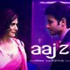 Aaj Zid Full Song - Aksar 2 - Arijit Singh