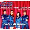 ATC - All Around The World (Face Lift Remix)