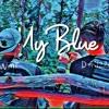 My Blue  - Win T X D  Kizzay