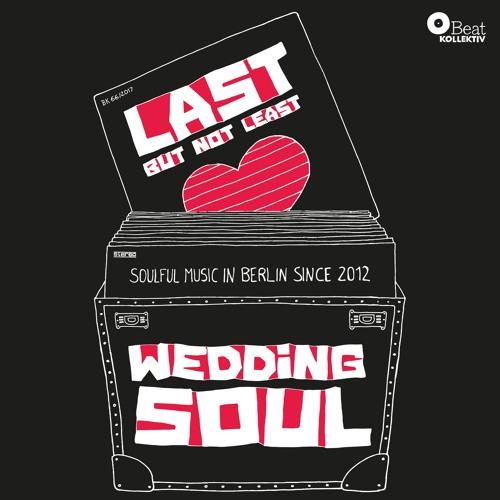 Last But Not Least - The Wedding Soul #66 Mixtape