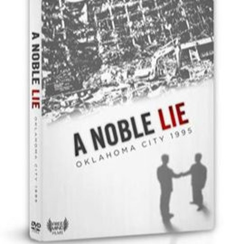 Ep 13: What is a Nobel lie?