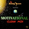 MOTIVATIONAL MIX 2017(CLEAN). HIP HOP. R&B. POP. DANCEHALL. REGGAE. SOCA. AFRICAN. CLEAN MUSIC
