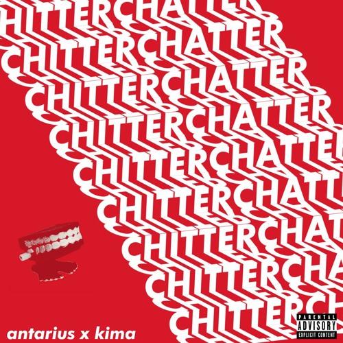 Antarius X Kima - Chitter Chatter