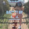 Back It Up Pt. 4 Ft. Nyema aka Pyt.Ny