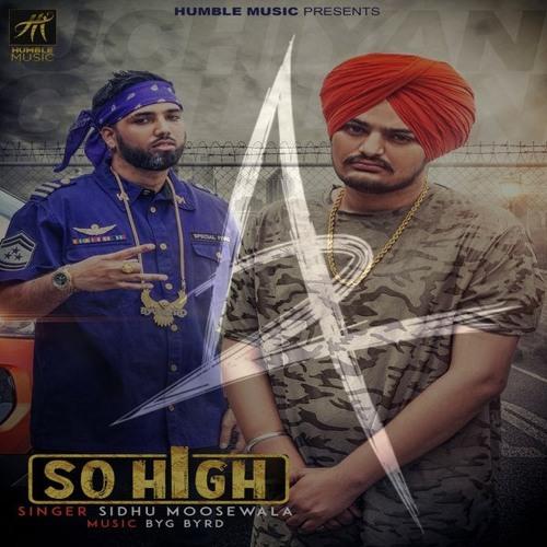 Sidhu Moose Wala ft  BYG BYRD - So High (A2 Mashup) by