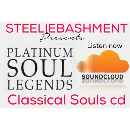 steelie bashment Platinum Souls legends 70's & 80's slow jams by
