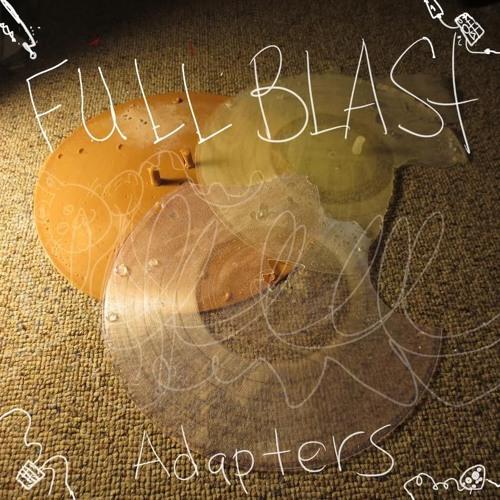 Full Blast -Adapters