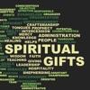 Spiritual Gifts #week1