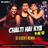 Judwaa 2 - Chalti Hai Kya 9 Se 12 (Remix) - DJ LUCKY