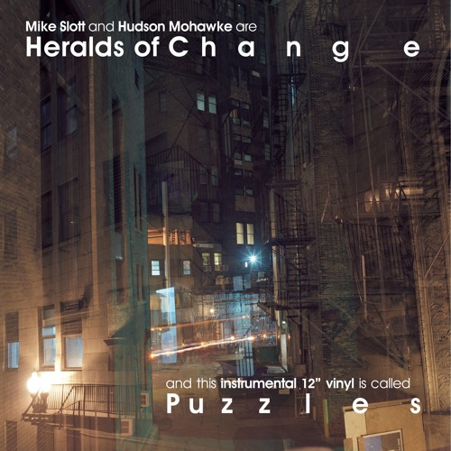 Heralds Of Change( Mike Slot & Hudson Mohawke) - Puzzles 10 Year Anniversary Repress