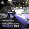 Skrillex & Rick Ross - Purple Lamborghini (Face & Book Remix) [Free Download]