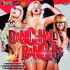 UNIVERSAL VIBES SOUNDS PRESENTS - DANCEHALL BANGERS VOL 4 MIXTAPE