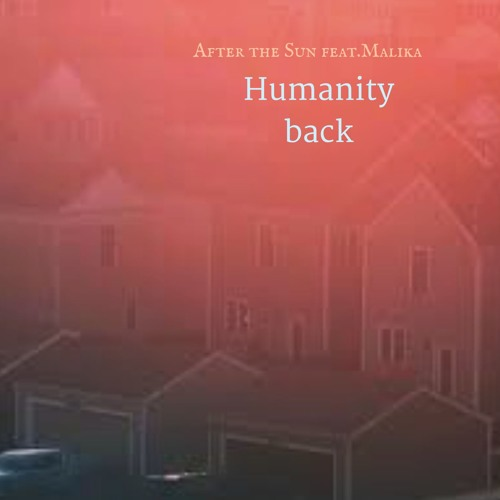 After the Sun Feat Malika - Humanity back