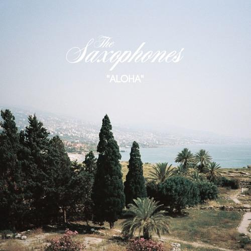 The Saxophones - Aloha