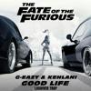 G-Eazy ft. Kehlani - Good Life (Lushiver Trap)