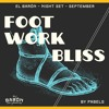 Foot Work Bliss // Night Set #5 by Pabels