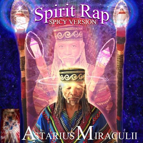 Spirit Rap (Spicy Version