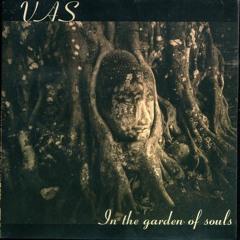Vas - In The Garden Of Souls