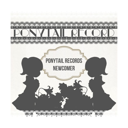 [PNT-0008]Ponytail Records NewComer