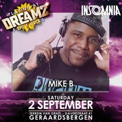 Dj Mike B - Insomnia Nights @ Dreamz  Festival (Mainstage 02.09.2017)