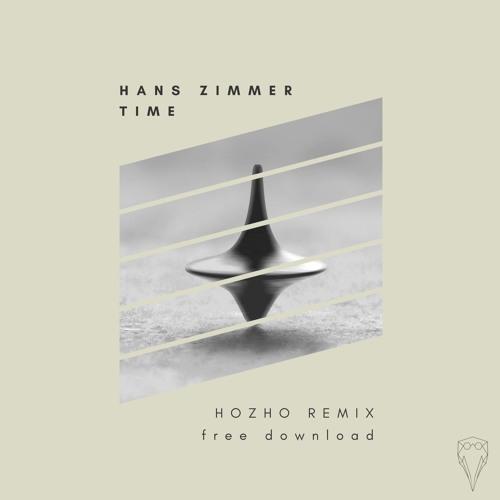 Hans Zimmer Time Hozho Remix By Hozho