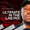 #WadeO500 - The Ultimate In the Lab Mix