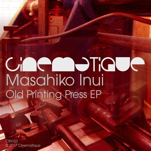 Masahiko Inui - Old Printing Press EP