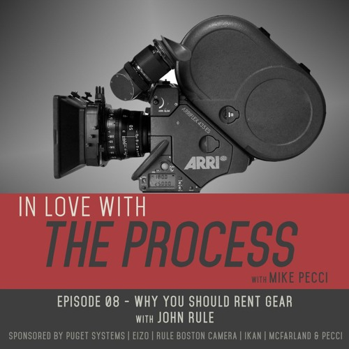 EP08 | Why you should Rent Gear (feat. John Rule)